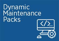 Dynamic Maintenance Packs